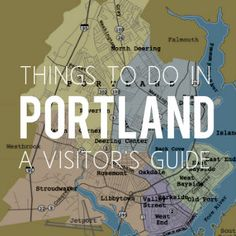 Things to do in Portland, Maine: A gigantic visitor's guide