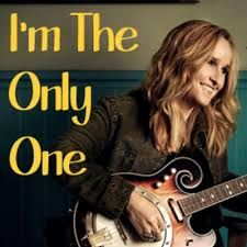Image result for melissa etheridge i'm the only one