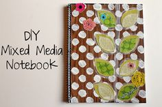 punk projects: Restyled Mixed Media Notebook DIY