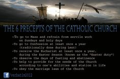 The 6 Precepts of the Catholic Church.