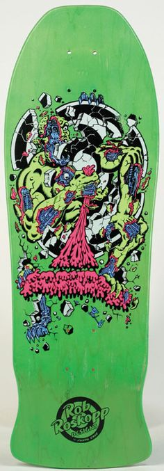 Rob Roskopp deck. I had this one in white, and it was the best deck I owned.