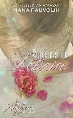 Renascer de Letícia: Conto - Série Segredos - eBooks na Amazon.com.br