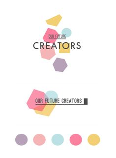 Our Future Creators | Brand identity by Betty Red Design