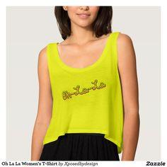 Oh La La Women's T-Shirt