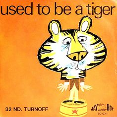 Used to be a tiger