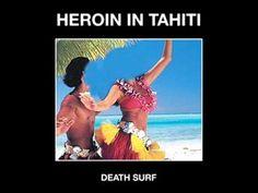 Heroin in Tahiti