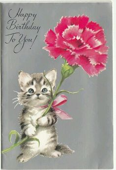 Birthday Quotes : vintage Rust Craft birthday card kitten with pink carnation… Happy Birthday Celebration, Happy Birthday Wishes Quotes, Birthday Wishes And Images, Happy Birthday Pictures, Birthday Blessings, Birthday Wishes Cards, Happy Birthday Greetings, Birthday Greeting Cards, Birthday Quotes