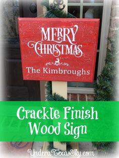 Crackle Finish Wood Sign