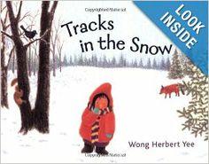 Tracks in the Snow: Wong Herbert Yee: 9780312371340: Amazon.com: Books