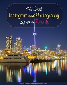 Best Instagram and Photography Spots in Toronto