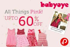 #Babyoye #offers UPTO 60% off on #Clothes under All Things Pink Section. http://www.paisebachaoindia.com/get-upto-60-off-on-clothes-under-all-things-pink-section-babyoye/
