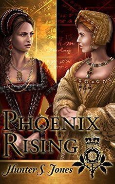Phoenix Rising: A novel of Anne Boleyn by Hunter Jones, http://www.amazon.com/dp/B00X806742/ref=cm_sw_r_pi_dp_Zmuuvb0T2B1G1