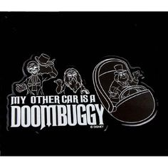 Disney Parks My Other Car is a Doom Buggy Haunted Mansion Vinyl Sticker Decal