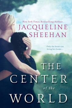 Best Free Books The Center of the World (PDF, ePub, Mobi) by Jacqueline Sheehan Read Online Full Free Free Books, Good Books, Books To Read, My Books, Epic Story, Beach Reading, Reading Challenge, Romance Novels, So Little Time