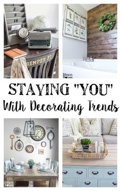 Staying You With Decorating Trends | Bless'er House