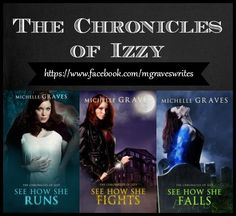 Tour! A Review of the Chronicles of Izzy (Books 1-3) by Michelle Graves http://www.whatsbeyondforks.com/2014/10/tour-review-of-chrinicles-of-izzy-books.html