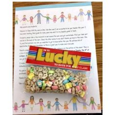 I'm Lucky to have you in my class- cute to put on their desk on the first day of school. http://www.3rdgradethoughts.com/…/08/open-house-success.html