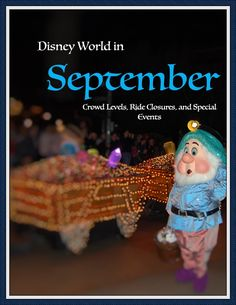 Disney World in September - Crowd Warnings, Ride Closures, Attraction Refurbishments, & Special Events