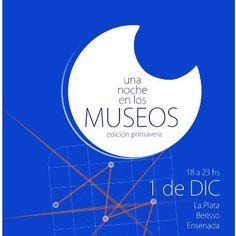 Una Noche en los Museos Edición Primavera en La Plata, Berisso y Ensenada