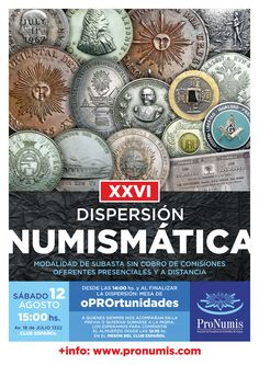 XXVI Dispersión Numismática de ProNumis. Sábado 12 de agosto de 2017. 15:00 horas. Avda. 18 de julio 1332, Montevideo.