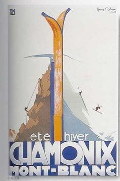 PLM Chamonix Mont-blanc - Eté Hiver Ski Vintage, Vintage French Posters, Vintage Travel Posters, Travel Illustration, Retro Illustration, Ville France, Railway Posters, Art Deco Posters, Poster Ads