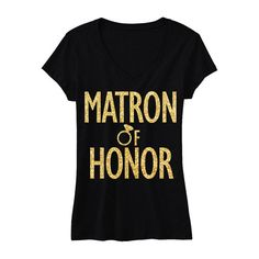 MATRON of HONOR GLITTER #Bridal #Shirt V-neck by #NobullWomanApparel, for only $24.99! Click here to buy https://www.etsy.com/listing/245967792/matron-of-honor-glitter-bridal-shirt-v?ref=shop_home_active_14