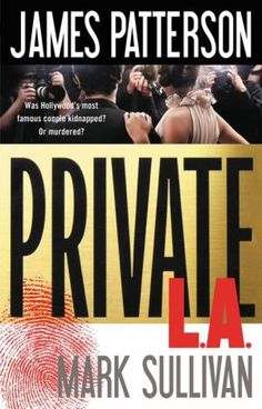 Private+L.A. by James Patterson