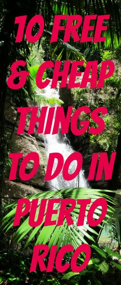 10 Free & Cheap Things to Do in Puerto Rico