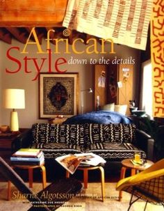 African Style: down to the details: Sharne Algotsson: 9780609605325: Amazon.com: Books