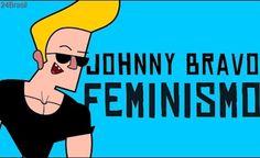 Johnny Bravo e o feminismo