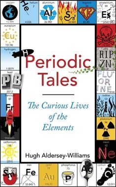 Period Tales- The Curious Live of the Elements Learn about the uses for the elements in an engaging way!