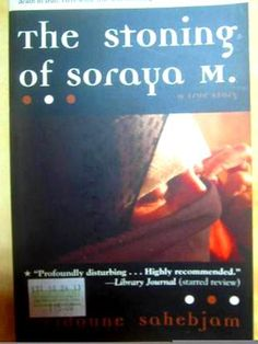 The Stoning of Soraya M by Freidoune Sahebjam