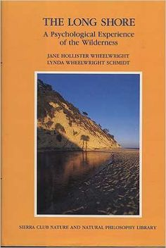 The Long Shore: A Psychological Experience of the Wilderness: Jane Wheelwright: 9780871566256: Amazon.com: Books