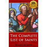 The Complete List of Catholic Saints - Enhanced (Kindle Edition)By Bieber Publishing