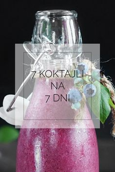 7 koktajli na 7 dni tygodnia. Mrożone owoce. Limoncello, Cocktails, Drinks, Food Diary, Fruit Smoothies, Food Inspiration, Wine Glass, Recipies, Food And Drink