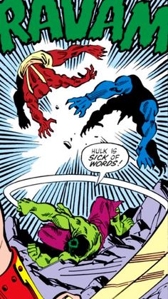 Hulk is sick of words!!