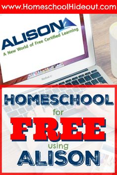 Homeschool for FREE using Alison - Homeschool Hideout Homeschool Stundenplan Homeschool High School, Kindergarten Homeschool Curriculum, Free Homeschool Curriculum, Homeschooling Resources, Curriculum Planning, School Resources, Educational Websites, Home Schooling, Blog