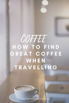 Travelling around the world and want to discover the world's best coffee shops? Here's how I find the best coffee spots for work, relaxing or socialising all over the world.