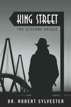 King Street: The Severna Bridge