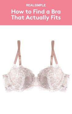 8f9a6b1b2c How to Find a Bra That Actually Fits
