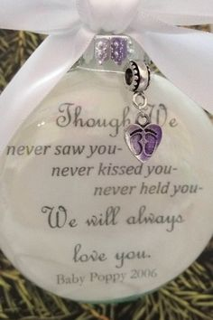 """Memorial Gift Christmas Ornament """"Though We Never Saw You.. We Will Always Love You"""" with Silver Baby Footprints Charm In Memory Miscarriage Gift- Personalized with name"""