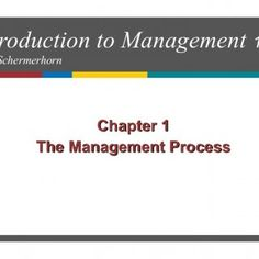 Introduction to Management 10eJohn Schermerhorn Chapter 1 The Management Process   Planning Ahead — Chapter 1 Study Questions  What are the challenges o. http://slidehot.com/resources/mgt210-ch01-aws.64264/