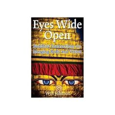 Eyes Wide Open, Buddhist Instructions by Wild Johnson