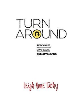 Turn Around by Leigh Anne Tuohy http://www.amazon.com/dp/1632040131/ref=cm_sw_r_pi_dp_Ip7Nwb0DVMQGM