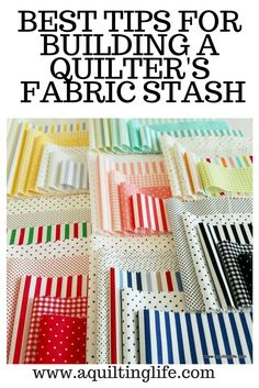 Building A Fabric Stash | A Quilting Life | Bloglovin'