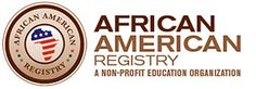African American Registry® (the Registry) is the most comprehensive on-line storehouse in the world of African American heritage. Our Mission is: Uniting Communities Through Education, Transforming Communities Through Learning.