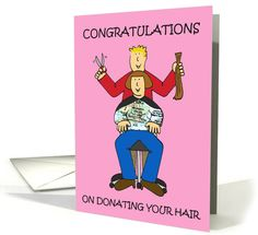 Congratulations on donating your hair. card