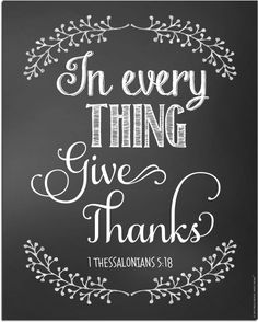 In Every Thing Give Thanks - Neat Free Printable