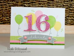 Birthday card with CTMH Kaleidoscope Cardmaking Workshop Kit. by Vicki Wizniuk 16th Birthday Card, Simple Birthday Cards, Girl Birthday Cards, Handmade Birthday Cards, Greeting Cards Handmade, Bday Cards, Happy Birthday, Teenage Girl Birthday, Teenager Birthday