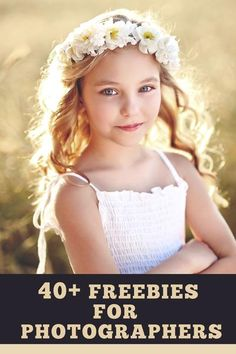 40+ Freebies for Photographers. Pretty Presets for Lightroom.